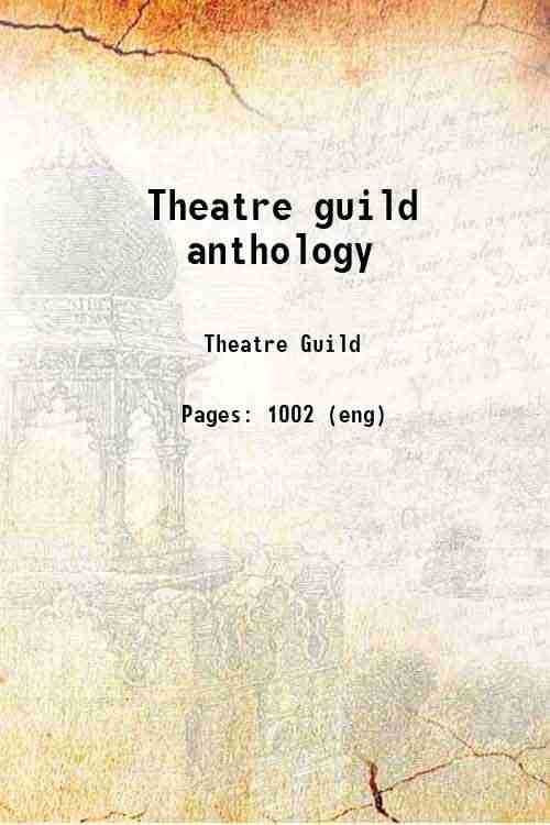 Theatre guild anthology