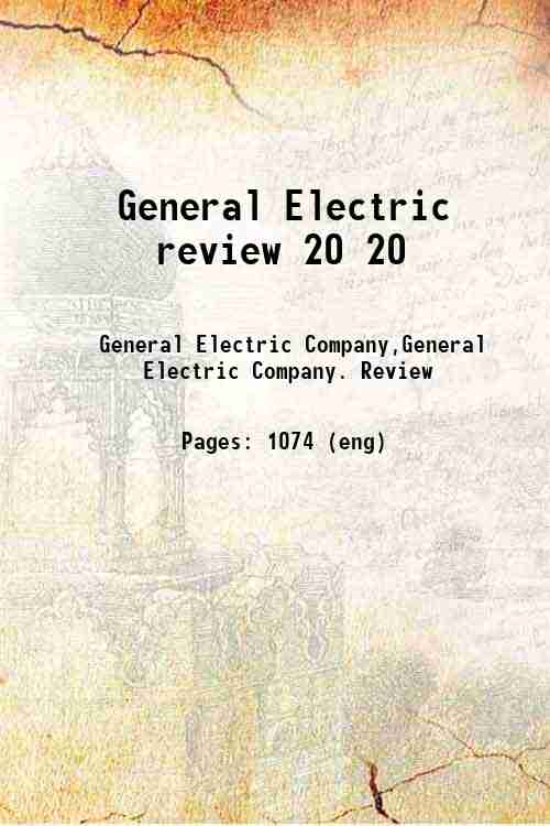 General Electric review 20 20