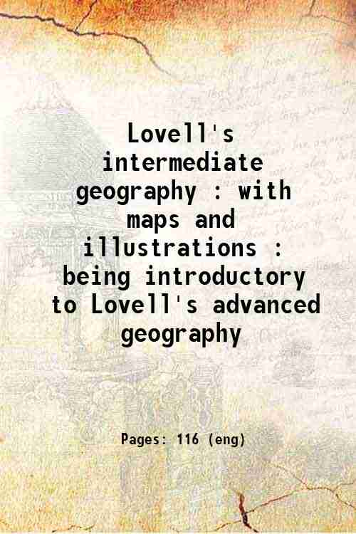 Lovell's intermediate geography : with maps and illustrations : being introductory to Lovell's ad...