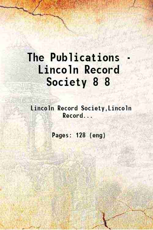The Publications - Lincoln Record Society 8 8
