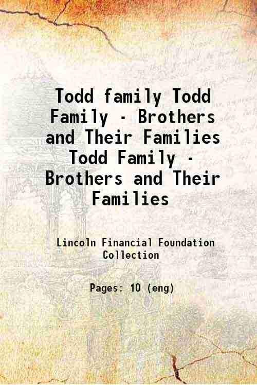 Todd family Todd Family - Brothers and Their Families Todd Family - Brothers and Their Families