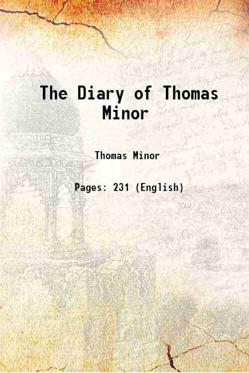 The Diary of Thomas Minor