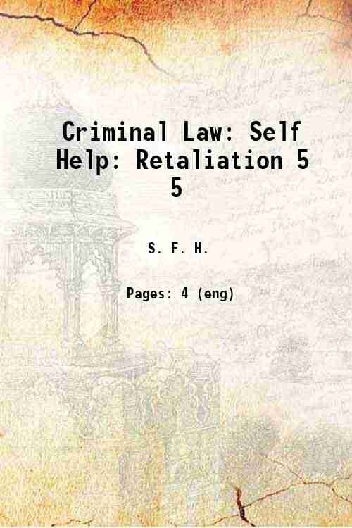 Criminal Law: Self Help: Retaliation 5 5