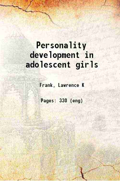 Personality development in adolescent girls