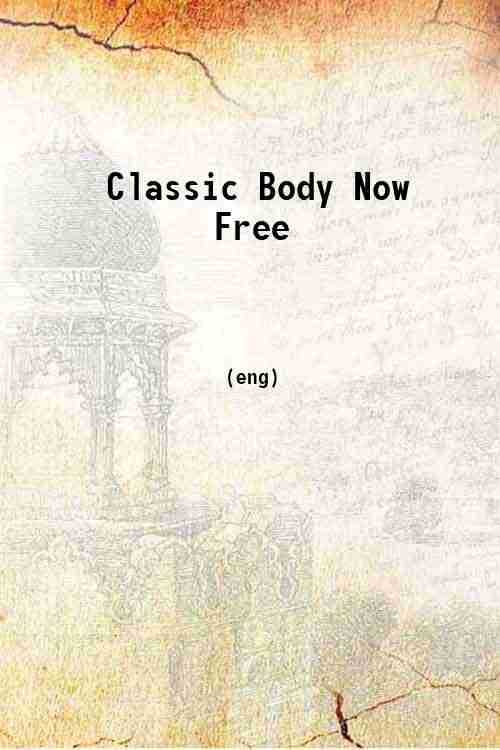 Classic Body Now Free