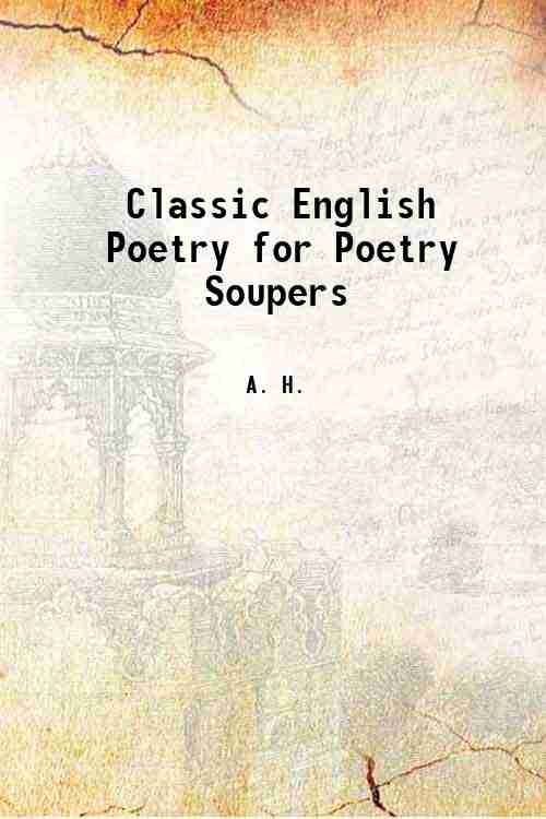 Classic English Poetry for Poetry Soupers