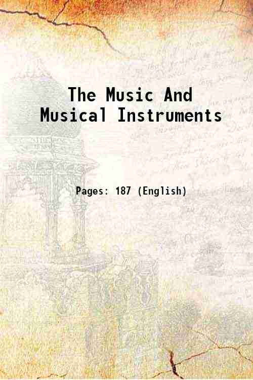 The Music And Musical Instruments