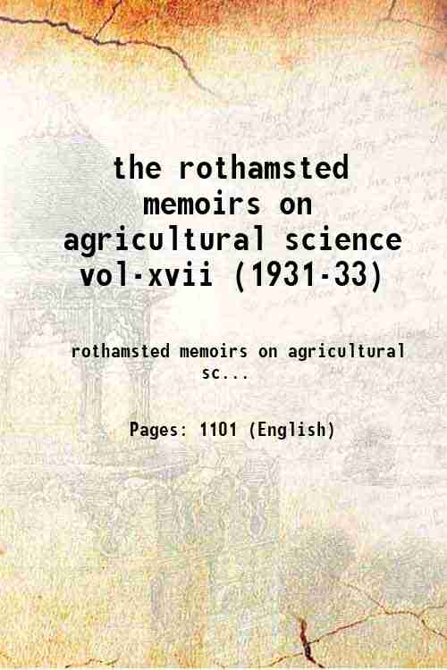 the rothamsted memoirs on agricultural science vol-xvii (1931-33)