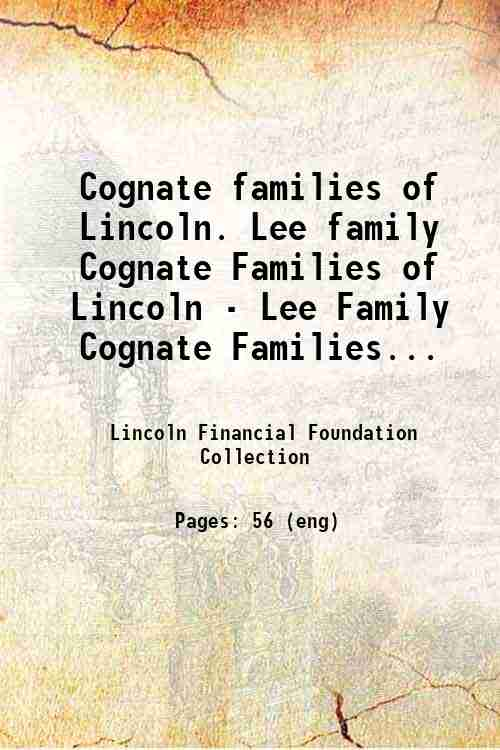 Cognate families of Lincoln. Lee family Cognate Families of Lincoln - Lee Family Cognate Families...