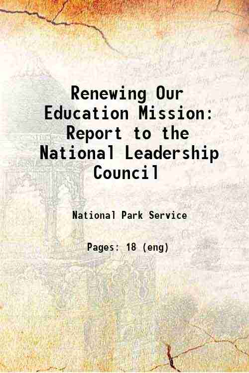 Renewing Our Education Mission: Report to the National Leadership Council