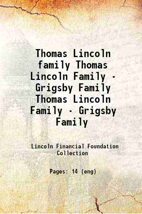 Thomas Lincoln family Thomas Lincoln Family - Grigsby Family Thomas Lincoln Family - Grigsby Family