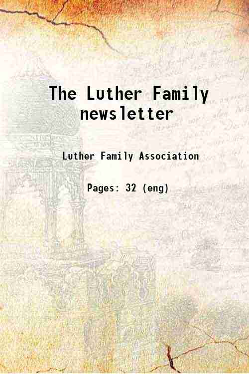The Luther Family newsletter