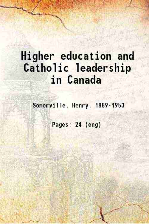Higher education and Catholic leadership in Canada