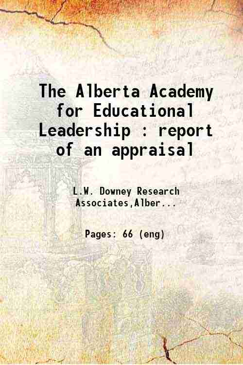 The Alberta Academy for Educational Leadership : report of an appraisal
