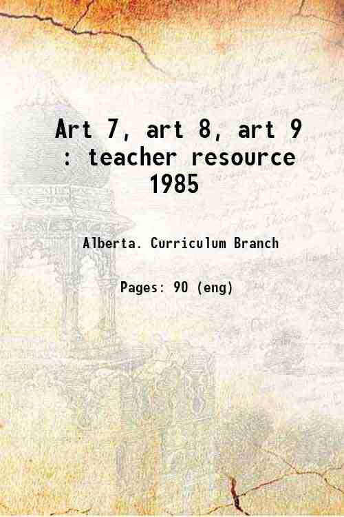 Art 7, art 8, art 9 : teacher resource 1985