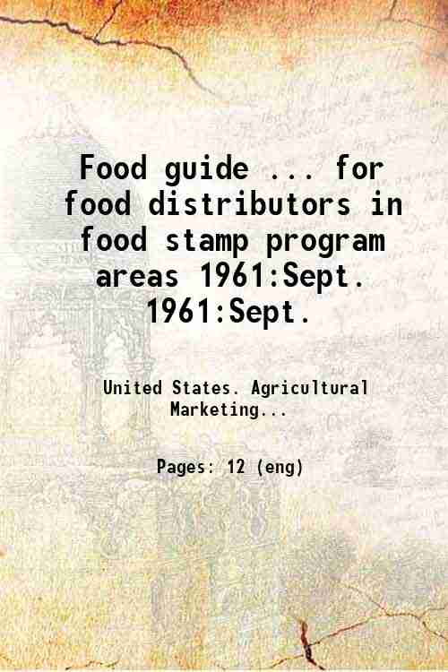 Food guide ... for food distributors in food stamp program areas 1961:Sept. 1961:Sept.