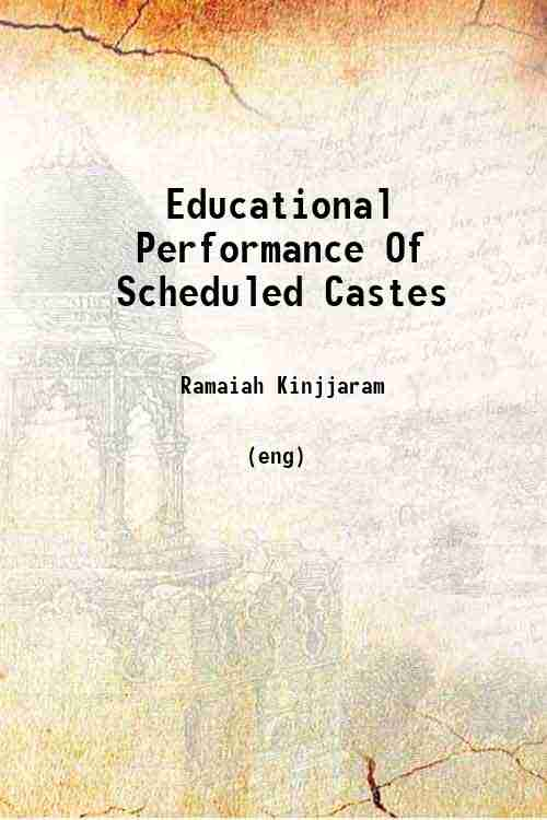 Educational Performance Of Scheduled Castes