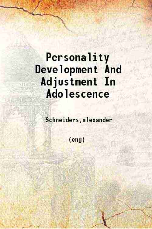 Personality Development And Adjustment In Adolescence