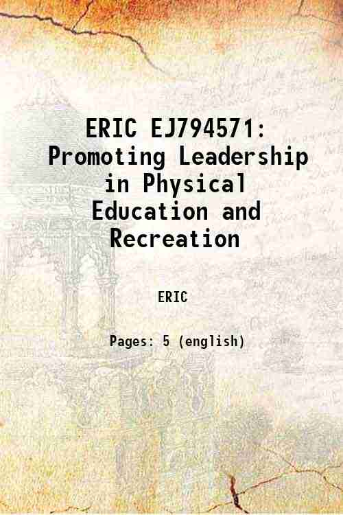 ERIC EJ794571: Promoting Leadership in Physical Education and Recreation