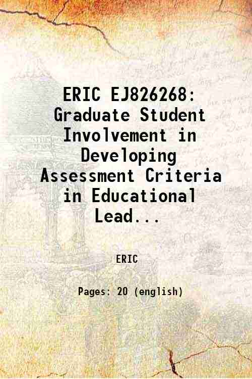 ERIC EJ826268: Graduate Student Involvement in Developing Assessment Criteria in Educational Lead...