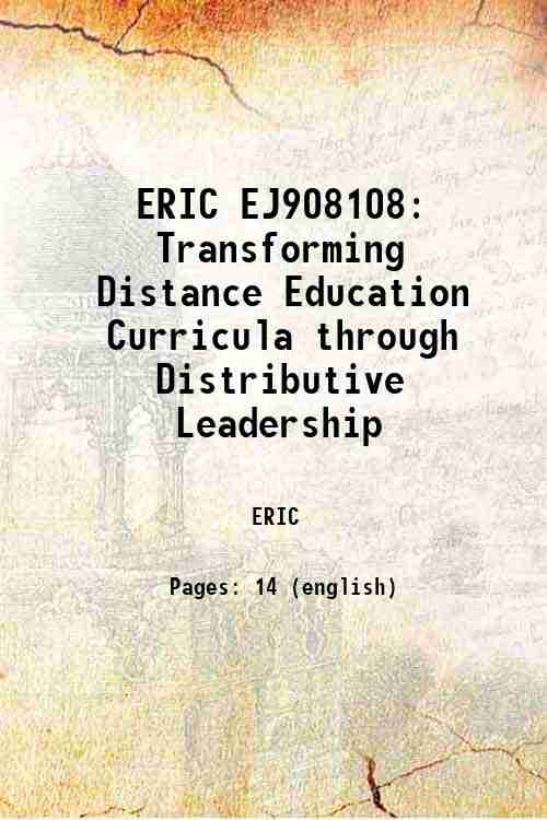 ERIC EJ908108: Transforming Distance Education Curricula through Distributive Leadership