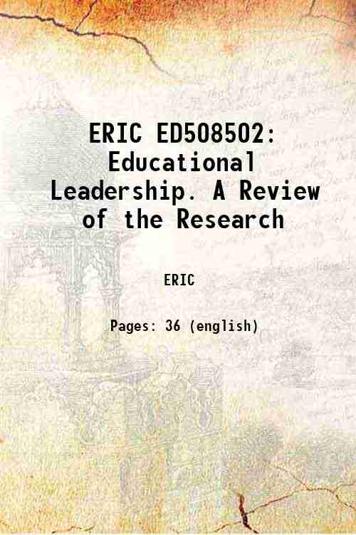 ERIC ED508502: Educational Leadership. A Review of the Research