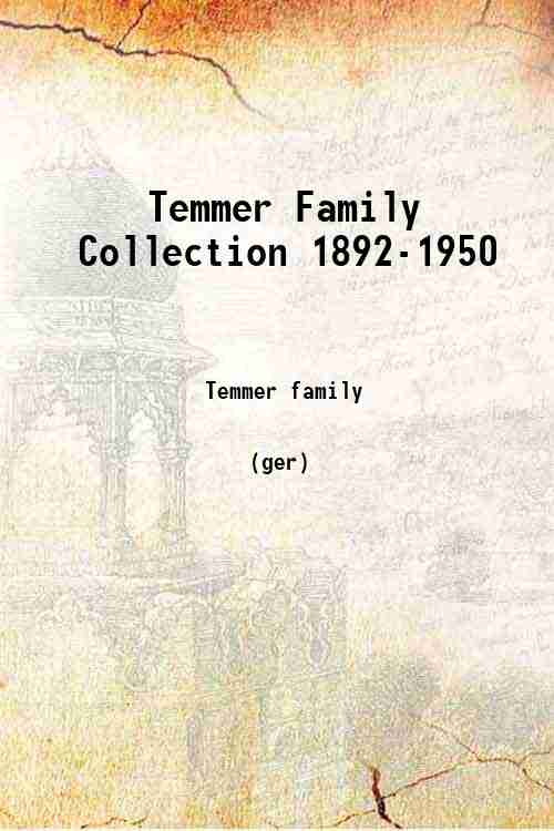 Temmer Family Collection 1892-1950