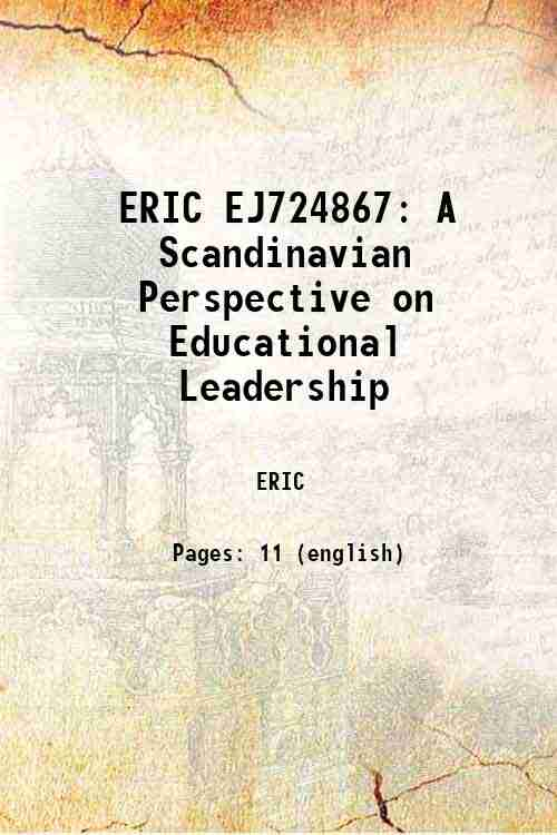 ERIC EJ724867: A Scandinavian Perspective on Educational Leadership