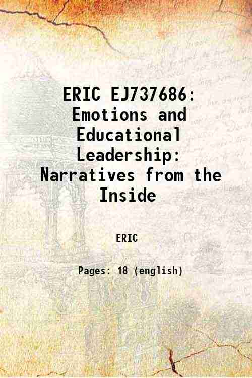 ERIC EJ737686: Emotions and Educational Leadership: Narratives from the Inside