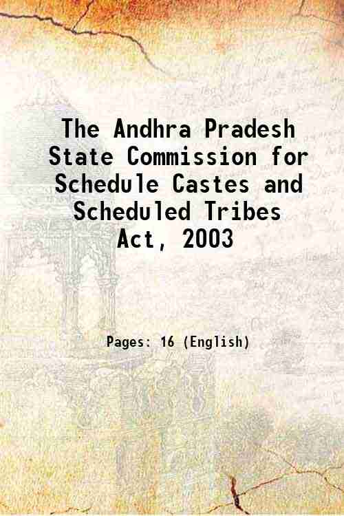 The Andhra Pradesh State Commission for Schedule Castes and Scheduled Tribes Act, 2003