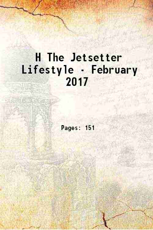H The Jetsetter Lifestyle - February 2017