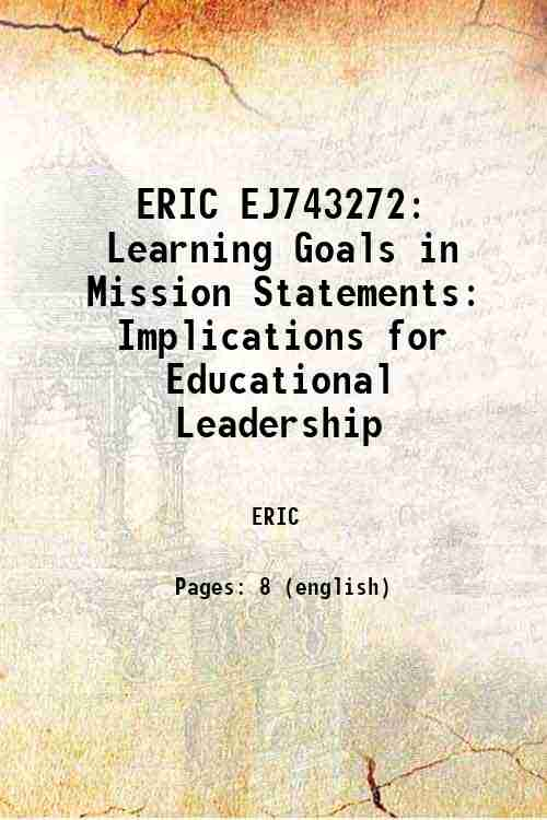 ERIC EJ743272: Learning Goals in Mission Statements: Implications for Educational Leadership