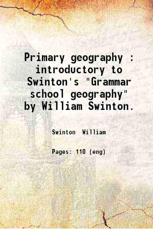 Primary geography : introductory to Swinton's