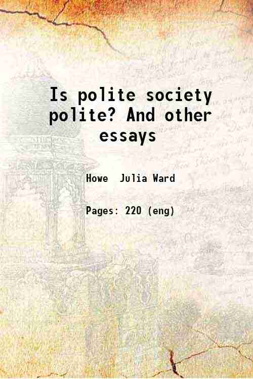 Is polite society polite? And other essays