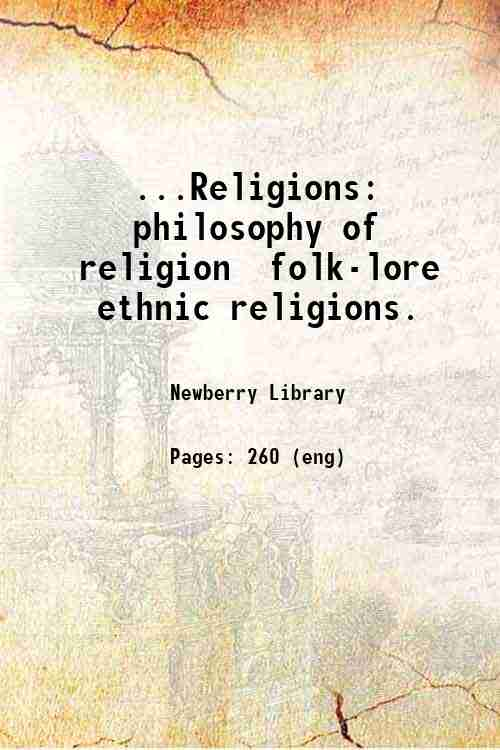 ...Religions: philosophy of religion  folk-lore  ethnic religions.
