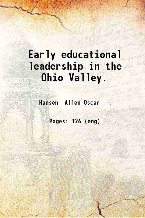Early educational leadership in the Ohio Valley.