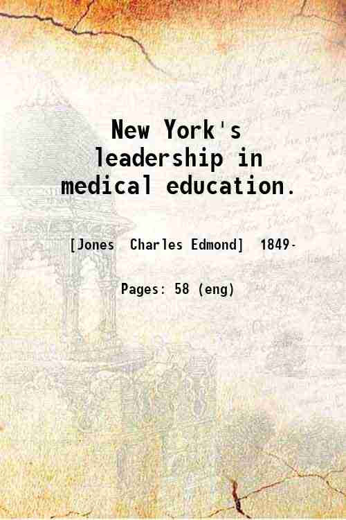 New York's leadership in medical education.