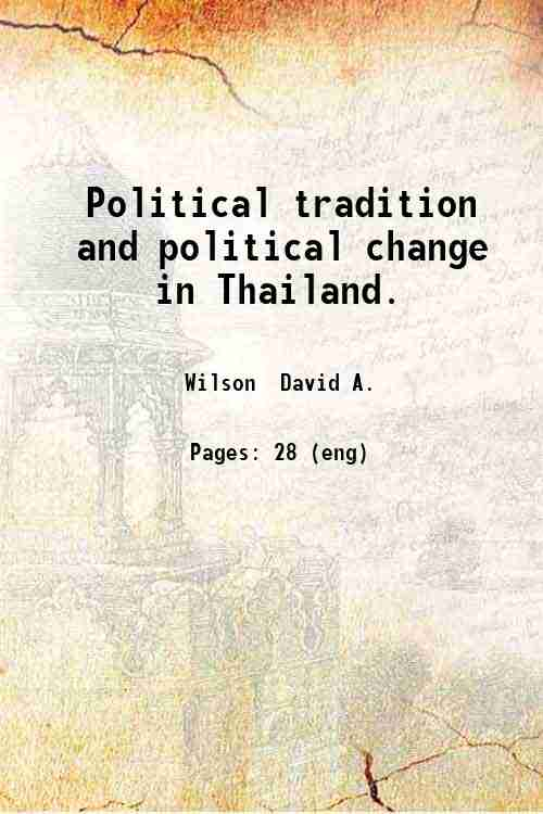 Political tradition and political change in Thailand.