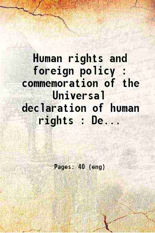 Human rights and foreign policy : commemoration of the Universal declaration of human rights : De...