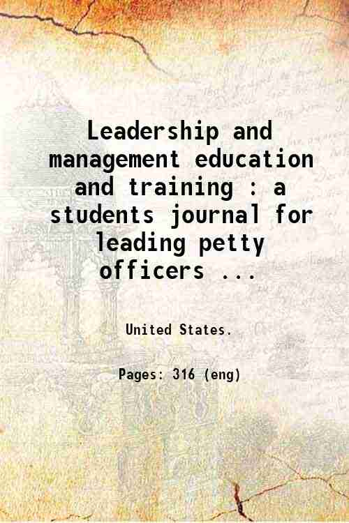 Leadership and management education and training : a students journal for leading petty officers ...