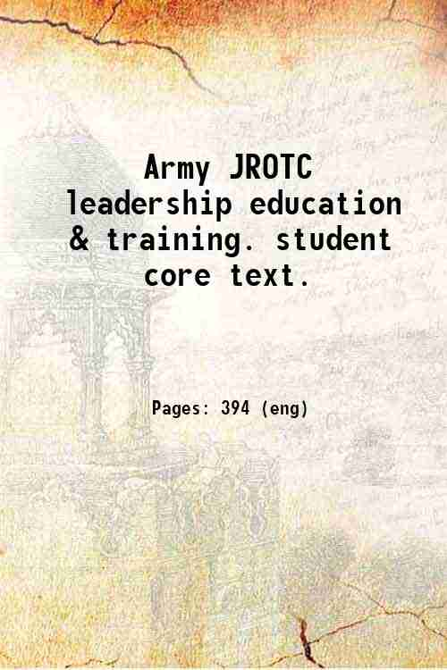 Army JROTC leadership education & training. student core text.