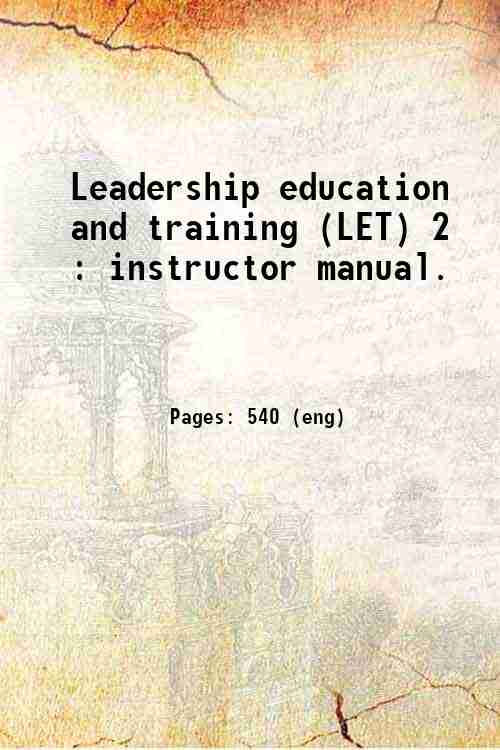 Leadership education and training (LET) 2 : instructor manual.