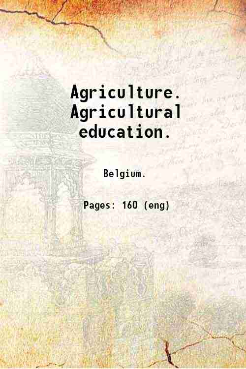 Agriculture. Agricultural education.