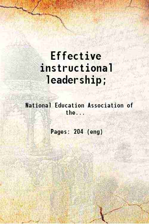 Effective instructional leadership;