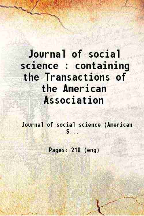 Journal of social science : containing the Transactions of the American Association