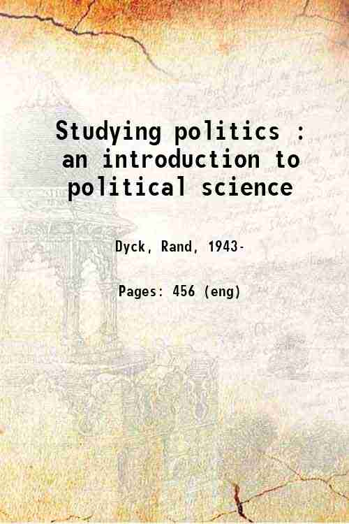 Studying politics : an introduction to political science
