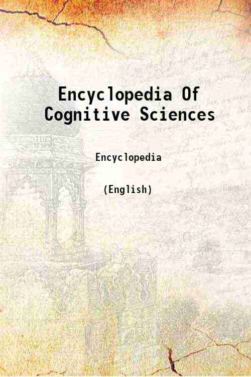 Encyclopedia Of Cognitive Sciences
