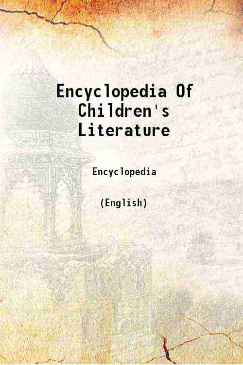 Encyclopedia Of Children's Literature