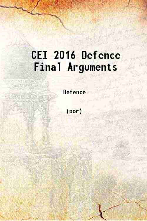 CEI 2016 Defence Final Arguments