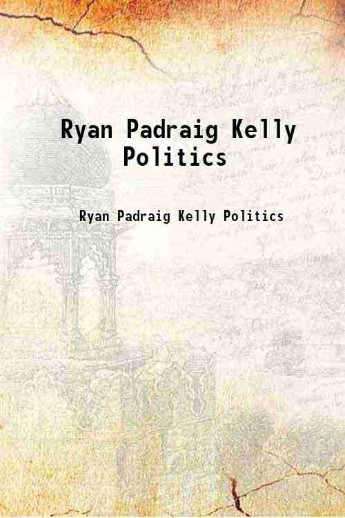 Ryan Padraig Kelly Politics